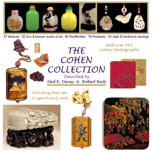 The Cohen Collection of Asian Antiques by John Neville Cohen