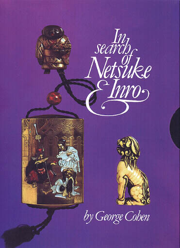 In Search of Netsuke and Inro by George A Cohen